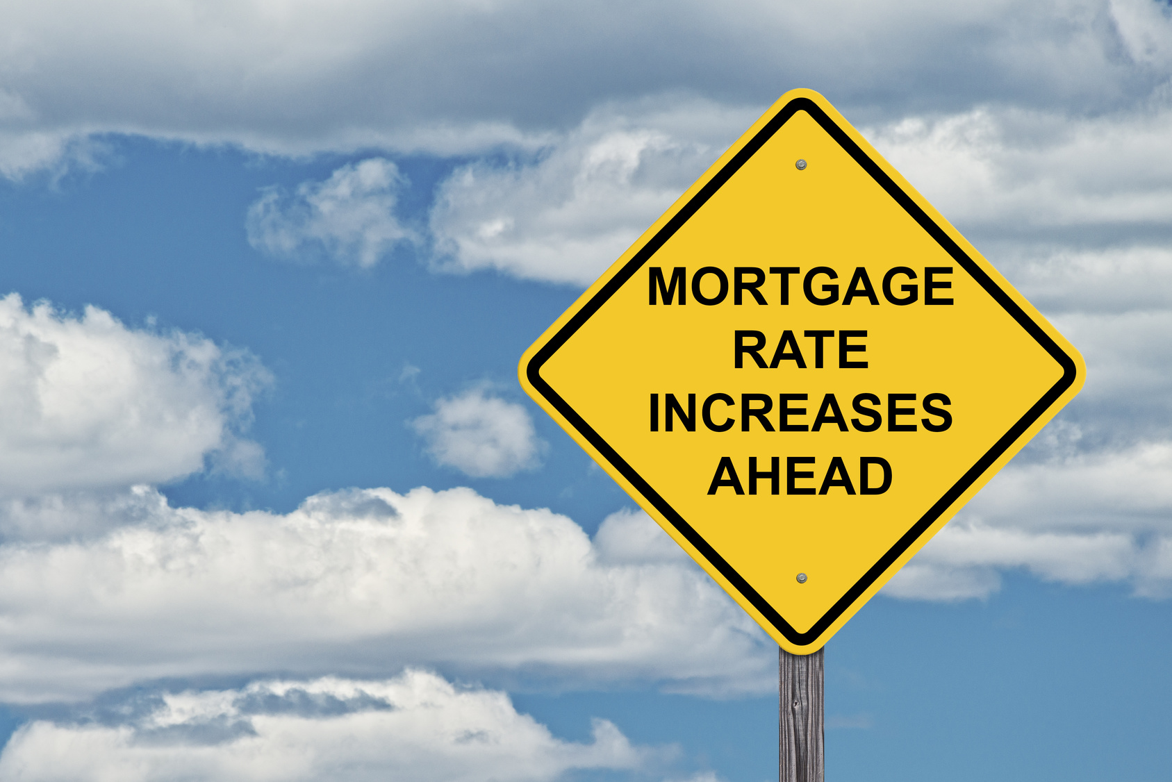 Mortgage rate increases ahead | Morecrofts
